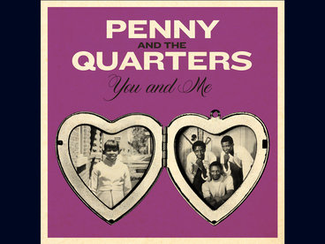 You Are Giving Me Some Other Love b/w You And Me - Penny & The Quarters - LTD Purple Vinyl main photo