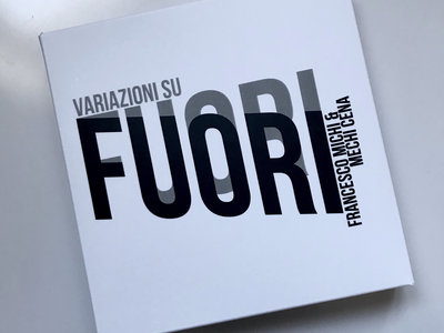 Variazioni su FUORI, by Francesco Michi & Mechi Cena main photo