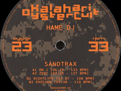 "Hame DJ - Sandtrax 12"" (OYSTER23) main photo"
