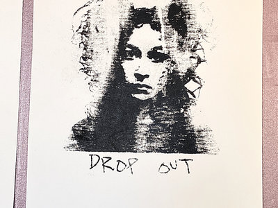 Limited Edition Drop Out Poster main photo