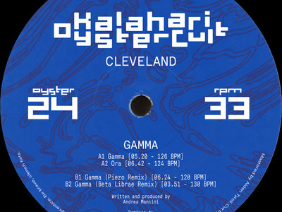 "Cleveland - Gamma 12"" w/ Beta Librae & Piezo Remixes (OYSTER24) main photo"