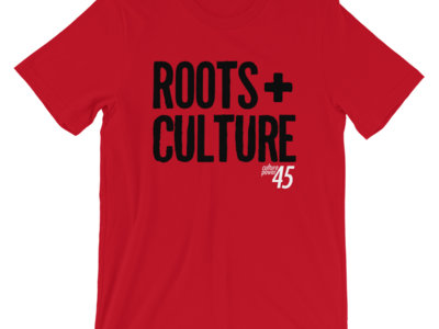 Roots + Culture Power45 Tshirt [Limited / Various Colors] main photo