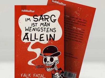 FALK FATAL – Im Sarg ist man wenigstens allein main photo