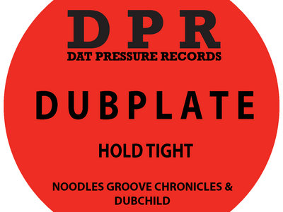 Groove Chronicles Hold Tight (4x4 mix) Vinyl Dubplate Exclusive To Bandcamp * main photo