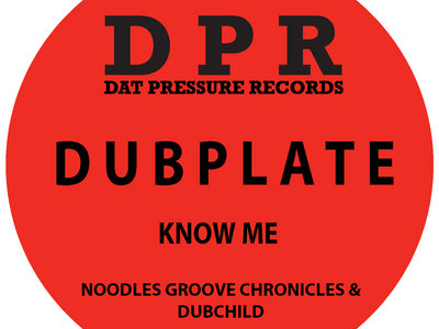 Groove Chronicles Know Me (4x4 mix) Vinyl Dubplate Exclusive To Bandcamp* main photo