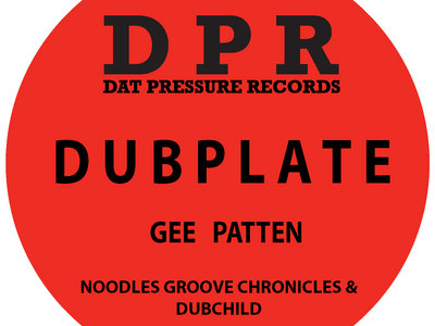 Groove Chronicles Gee Patten (2step mix) Vinyl Dubplate Exclusive To Bandcamp* main photo
