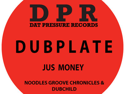 Groove Chronicles Jus Money (2step mix) Vinyl Dubplate Exclusive To Bandcamp* main photo