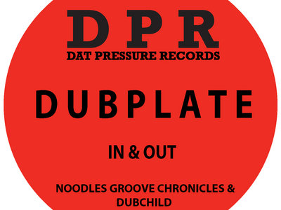 Groove Chronicles In & Out (2step) Vinyl Dubplate Exclusive To Bandcamp* main photo