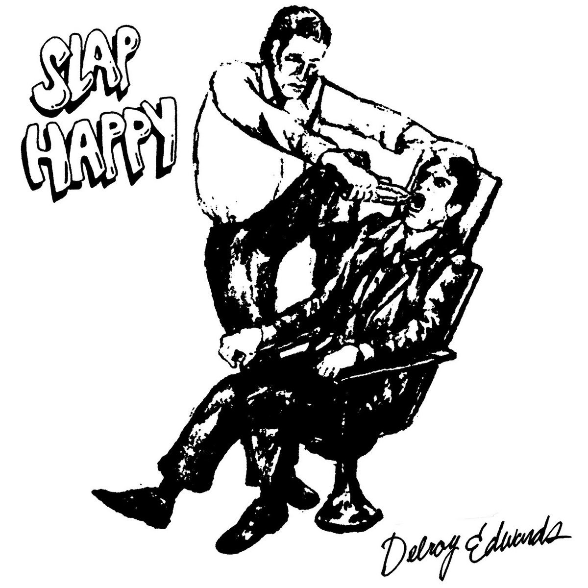 Slap Happy Delroy Edwards L I E S Records