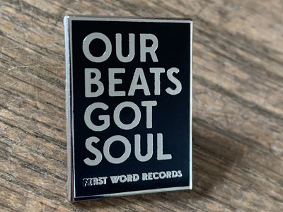 Our Beats Got Soul Pin Badge main photo