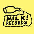 Milk! Records image