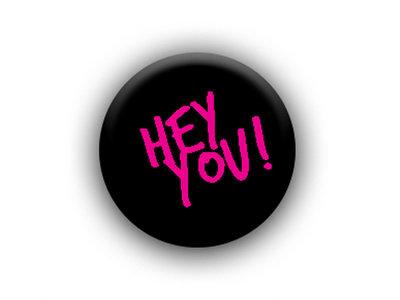 HEY YOU! BLACK LAPEL BADGE main photo