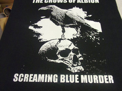 THE CROWS OF ALBION - Screaming Blue Murder t-shirt main photo