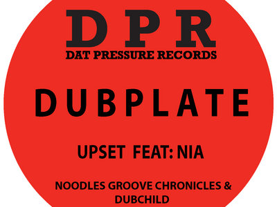 Groove Chronicles Upset Feat Nia (4x4 mix) Vinyl Dubplate Exclusive To Bandcamp* main photo