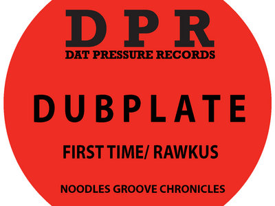 Groove Chronicles First Time / Rawkus Vinyl Dubplate Exclusive To Bandcamp* main photo