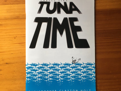 Smells Like... Tuna Time by Christopher Clayton Holt main photo