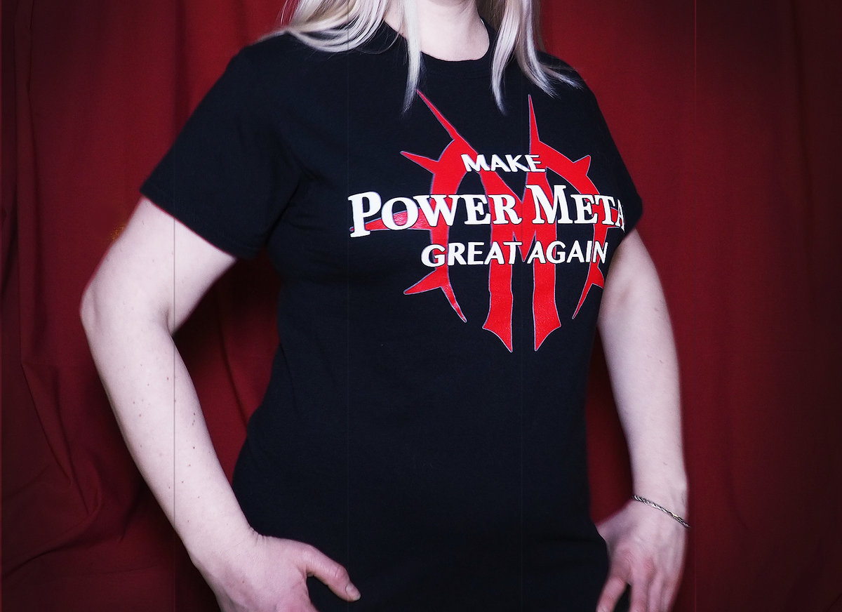 Make Power Metal Great Again T Shirt Metal De Facto