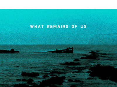 Alternative versions of What Remains Of Us cover art main photo