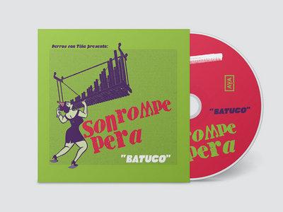 Son Rompe Pera - Batuco CD main photo