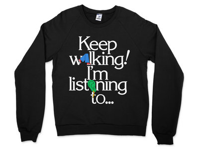 Keep Walking… Sweatshirt main photo