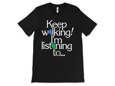 Keep Walking… Tee main photo