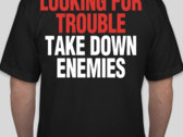 MG LFT TAKE DOWN ENEMIES SHIRT photo