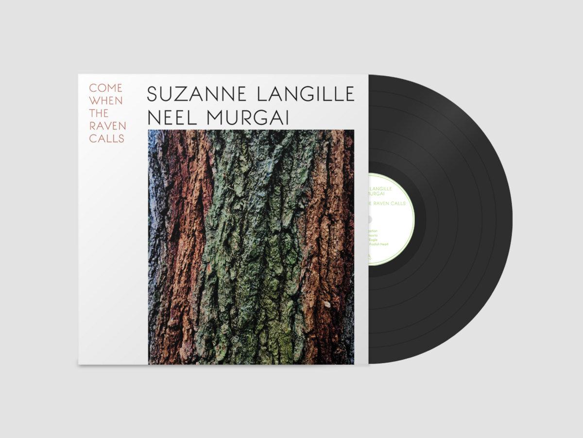 Come When The Raven Calls | Suzanne Langille & Neel Murgai | Suzanne  Langille