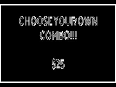 CHOOSE YOUR OWN COMBO!!! main photo