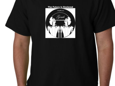 T-Shirt - The Future Is Enslaved (Limited) main photo