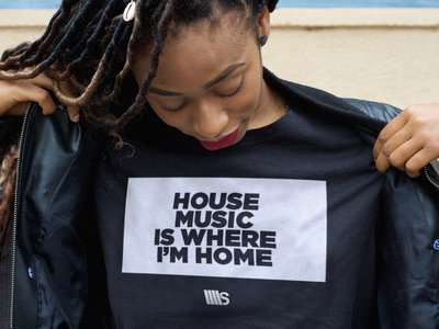 Woman, Black T-shirt, with House Music is where I'm Home main photo
