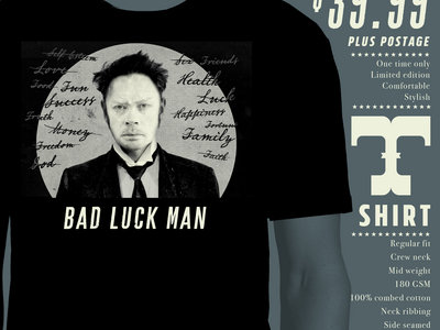 Limited Edition Bad Luck Man Shirt main photo