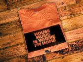 Man, Orange T-shirt, with House Music is where I'm Home photo