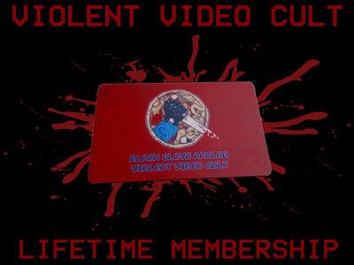 Violent Video Cult Lifetime Membership main photo