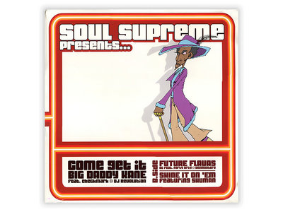 "Come Get It (Soul Supreme Ft. CheckMark & Big Daddy Kane) (12"" Vinyl) main photo"