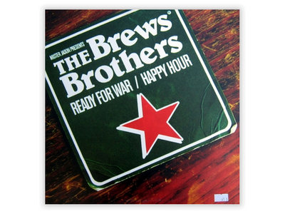"The Brews Brothers ‎– Ready For War / Happy Hour (12"" Vinyl) main photo"