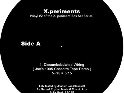 "Sacred Rhythm Music & Cosmic Arts Presents: X.periments Part 2 - 7"" Vinyl. main photo"