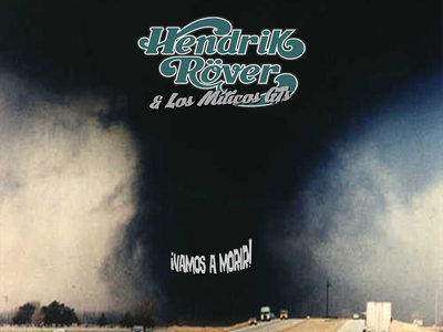 "Hendrik Röver & Los Míticos GTs - ""Vamos A Morir"" LP main photo"