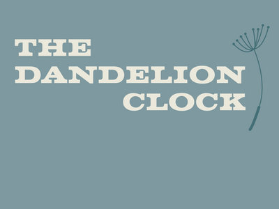 The Dandelion Clock by Oliver James Lomax main photo