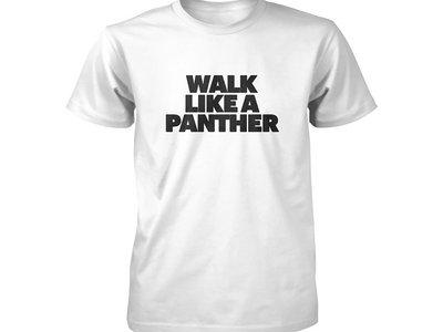 Walk Like A Panther T-shirt main photo