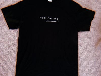 'You For Me' Tee main photo
