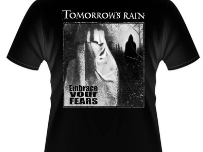 T-Shirt - Embrace Your Fears - front & back print main photo