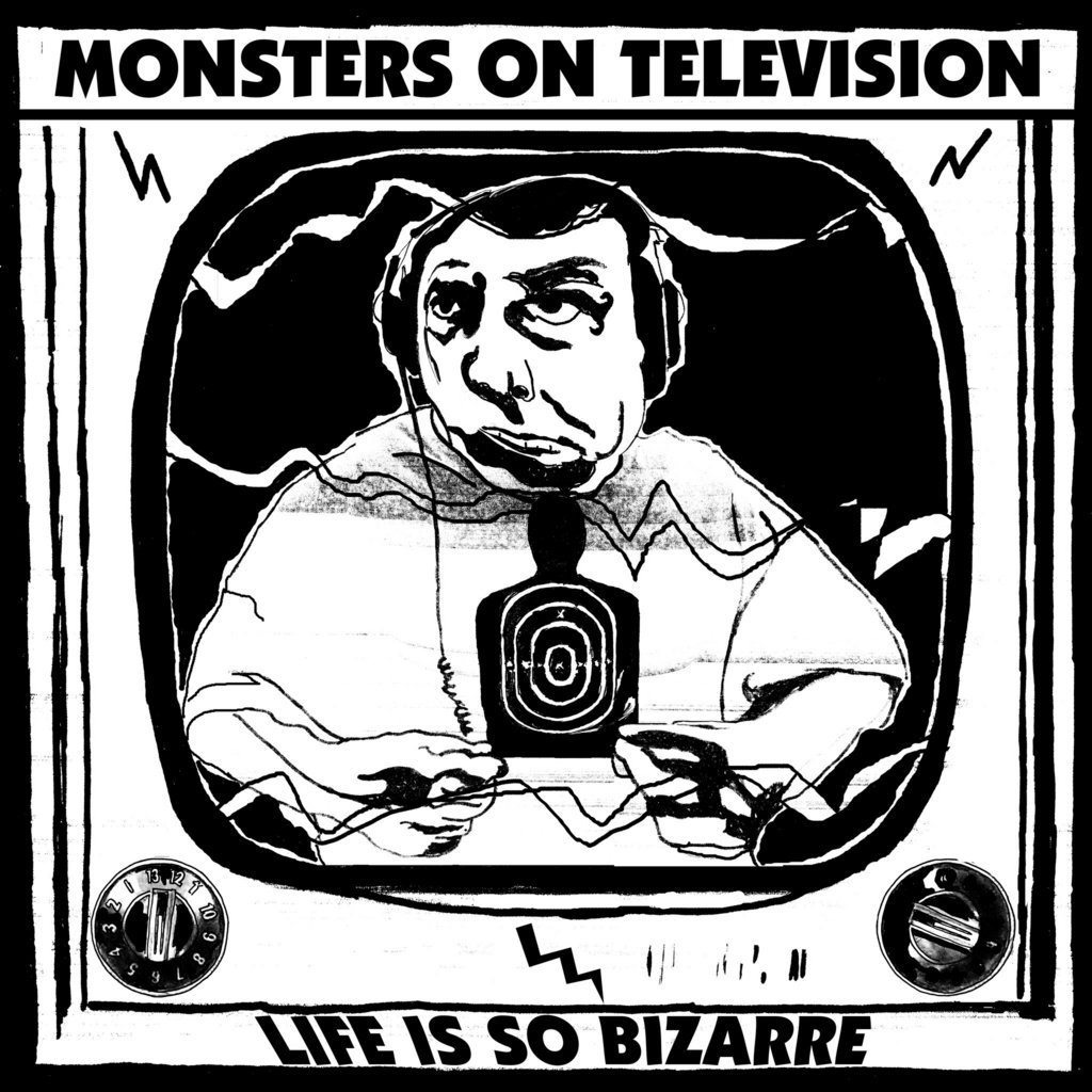 Monsters On Television - Life Is So Bizarre