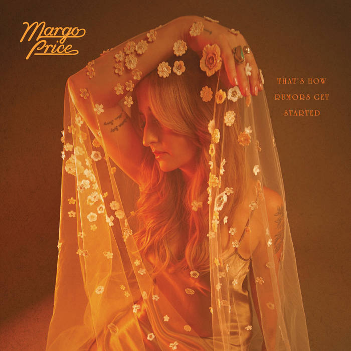 """Margo Price, """"That's How Rumors Get Started"""""""
