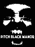 Pitch Black Manor image