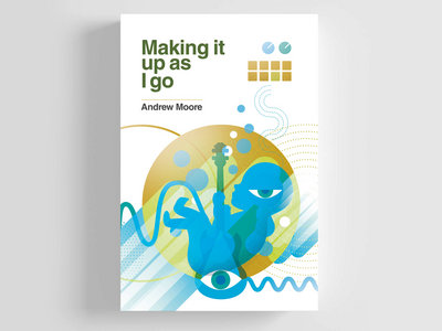 MAKING IT UP AS I GO - paperback main photo