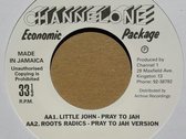 "LEROY SMART - JAHOVIAH/LITTLE JOHN - PRAY TO JAH (Channel One Economic Package 7"") photo"