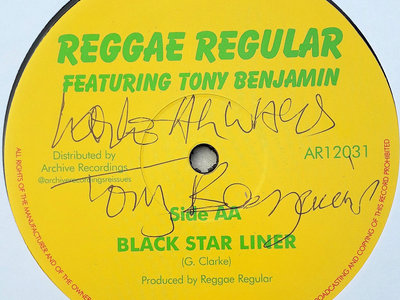 "SIGNED COPY BY TONY BENJAMIN - REGGAE REGULAR BLACK STAR LINER SIDE (12"" Double A Disco) Ltd main photo"
