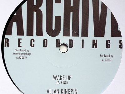 "ALLAN KINGPIN - WAKE UP (Raw Soul/Archive 12"") Mixed by Mad Professor main photo"