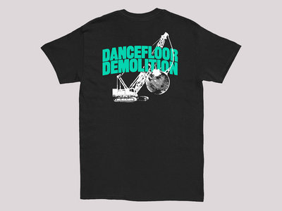 Dancefloor Demolition Short Sleeve T-Shirt main photo