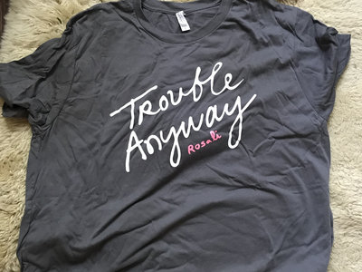 Trouble Anyway Shirt (SALE 30% OFF) main photo
